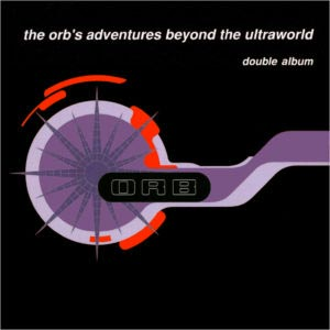 the_orb_-_1991_the_orbs_adventures_beyond_the_ultraworld_deluxe_edition_cd1