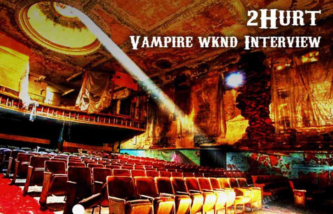 2Hurt_ Vampire Wknd Interview